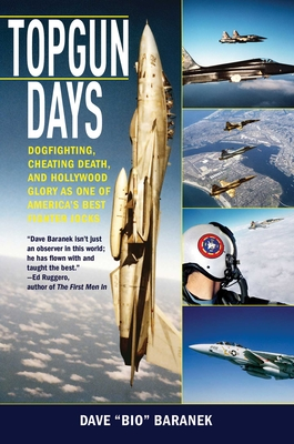 Topgun Days: Dogfighting, Cheating Death, and Hollywood Glory as One of America's Best Fighter Jocks Cover Image