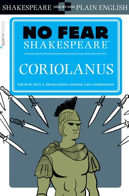 Coriolanus (No Fear Shakespeare), Volume 21 (Sparknotes No Fear Shakespeare #21) Cover Image
