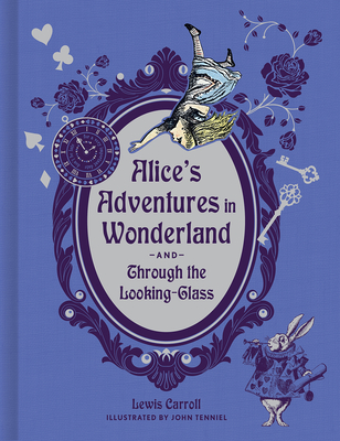 Cover for Alice's Adventures in Wonderland and Through the Looking-Glass (Deluxe Edition)
