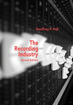 The Music Business and Recording Industry Cover Image