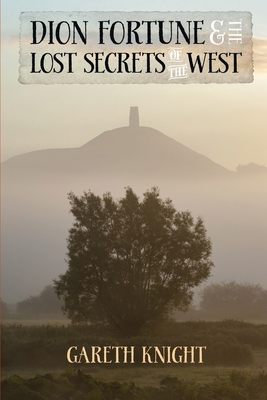 Dion Fortune and the Lost Secrets of the West Cover Image