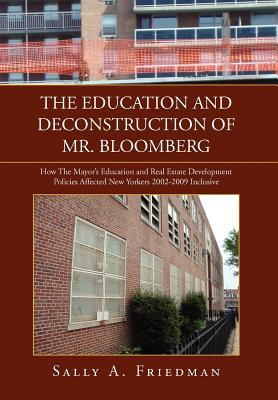 The Education and Deconstruction of Mr. Bloomberg Cover Image