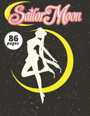Sailor Moon: for Kids and Adults with Fun, Easy, and Relaxing Cover Image