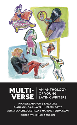Multiverse: An Anthology of Latinx Writers Cover Image