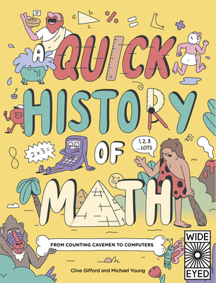 A Quick History of Math: From Counting Cavemen to Computers (Quick Histories) Cover Image