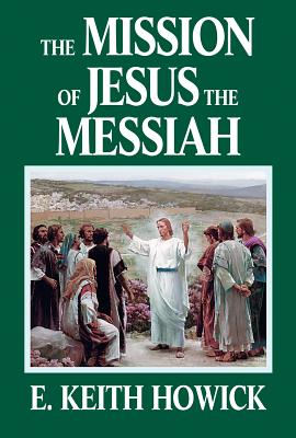 The Mission of Jesus the Messiah Cover