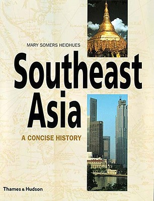 Southeast Asia: A Concise History Cover Image