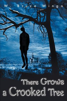 There Grows a Crooked Tree Cover Image