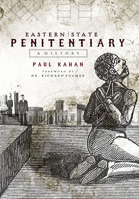 Eastern State Penitentiary: A History Cover Image