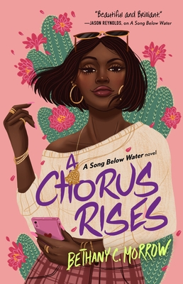 A Chorus Rises: A Song Below Water novel Cover Image