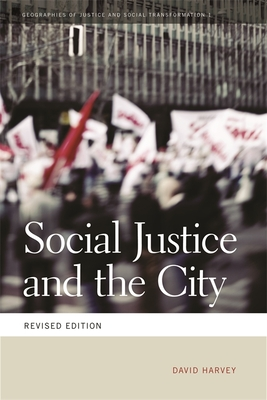 Social Justice and the City (Geographies of Justice and Social Transformation #1) Cover Image