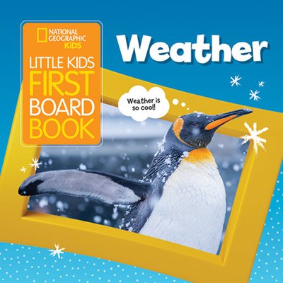 Little Kids First Board Book: Weather Cover Image