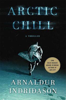 Arctic Chill: An Inspector Erlendur Novel Cover Image