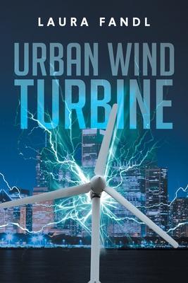 Urban Wind Turbine Cover Image