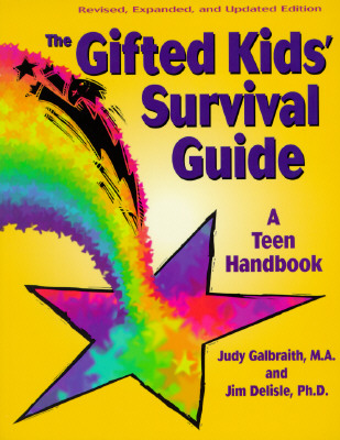 The Gifted Kids' Survival Guide: A Teen Handbook Cover Image