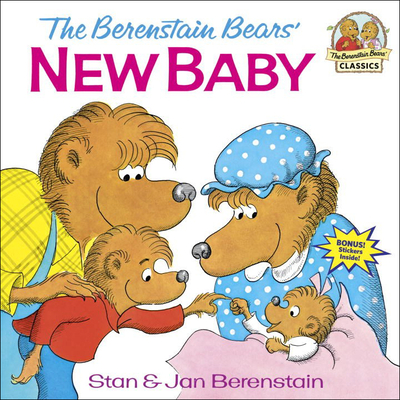 The Berenstain Bears' New Baby (Berenstain Bears (8x8)) Cover Image