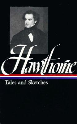 Hawthorne Tales and Sketches Cover Image