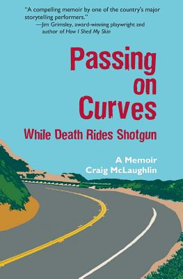 Passing on Curves: While Death Rides Shotgun Cover Image