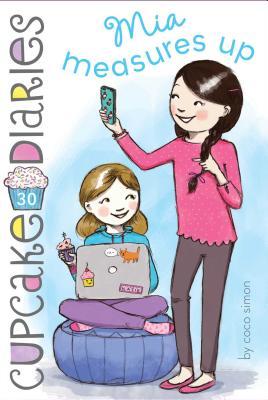 Mia Measures Up (Cupcake Diaries #30) Cover Image
