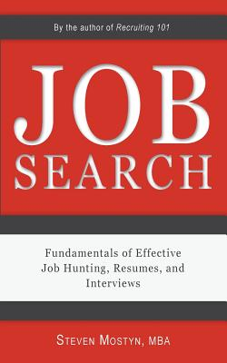 Job Search: Fundamentals of Effective Job Hunting, Resumes, and Interviews Cover Image