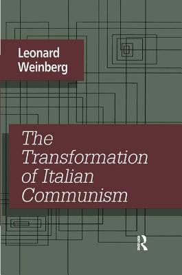The Transformation of Italian Communism Cover Image