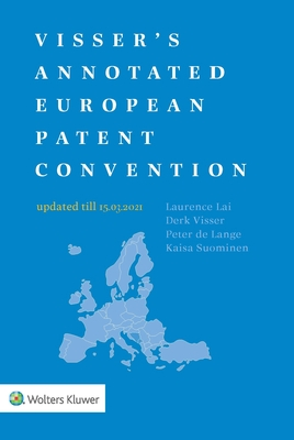 Visser's Annotated European Patent Convention 2021 Edition Cover Image