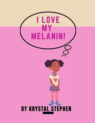 I Love My Melanin! Cover Image