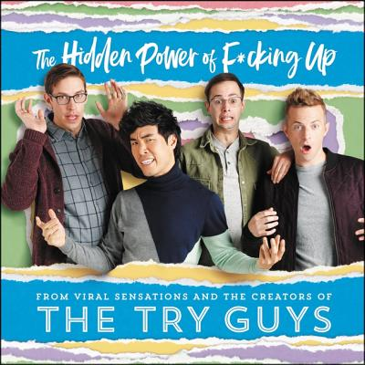 The Hidden Power of F*cking Up: The Hidden Power of F***ing Up Cover Image