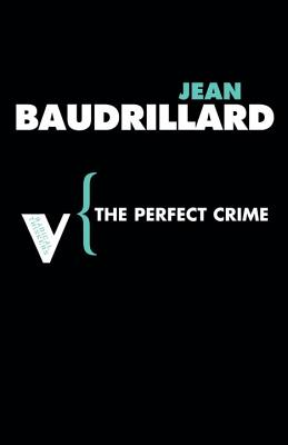 The Perfect Crime (Radical Thinkers) Cover Image