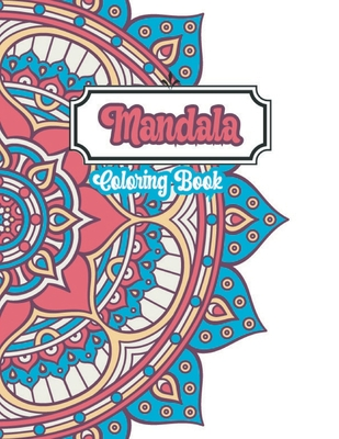 Mandala Coloring Book: EASY Mandala Coloring Book FOR BEGINNER To relief Stress and Relaxation Cover Image