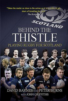 Behind the Thistle: Playing Rugby for Scotland Cover Image