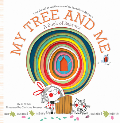 My Tree and Me: A Book of Seasons Cover Image