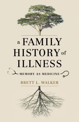 Cover for A Family History of Illness