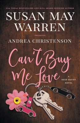 Can't Buy Me Love: A Deep Haven Novel Cover Image