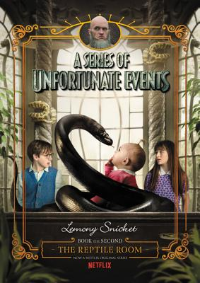 A Series of Unfortunate Events #2: The Reptile Room Netflix Tie-in Cover Image