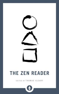 The Zen Reader (Shambhala Pocket Library) Cover Image