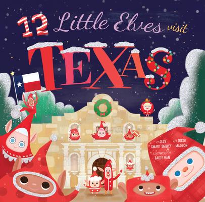 12 Little Elves Visit Texas Cover Image