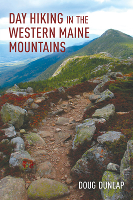 Day Hiking in the Western Maine Mountains Cover Image