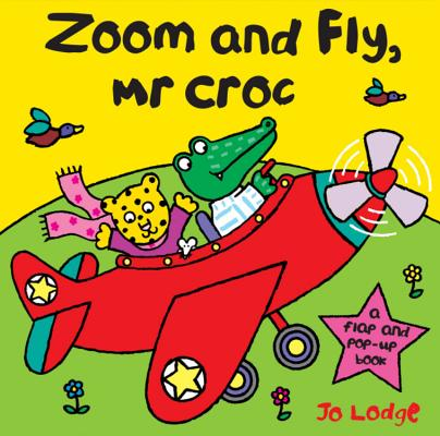 Cover for Zoom and Fly, Mr Croc