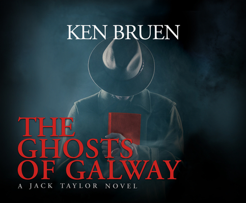 The Ghosts of Galway (Jack Taylor #13) Cover Image