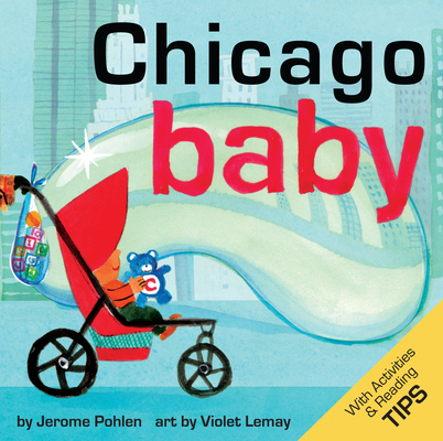 Chicago Baby (Local Baby Books) Cover Image