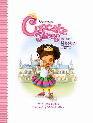 Princess Cupcake Jones and the Missing Tutu Cover