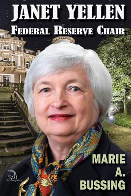 Janet Yellen: Federal Reserve Chair Cover Image