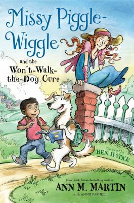 Missy Piggle-Wiggle and the Won't-Walk-the-Dog Cure Cover Image