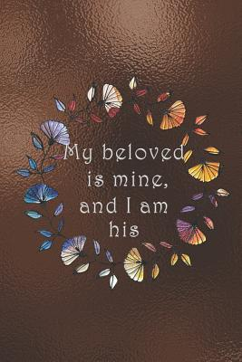 My beloved is mine, and I am his: Dot Grid Paper Cover Image