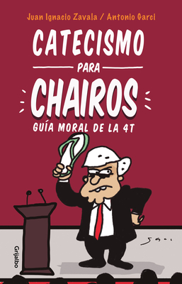Catecismo para Chairos / Catechism for Chairos (Liberals) Cover Image