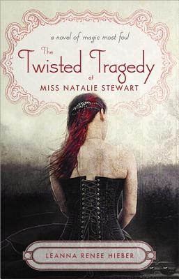 The Twisted Tragedy of Miss Natalie Stewart Cover