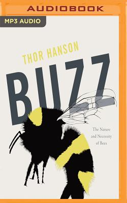 Buzz: The Nature and Necessity of Bees Cover Image