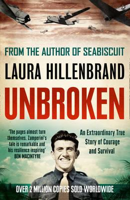 Unbroken: An Extraordinary True Story of Courage and Survival Cover Image
