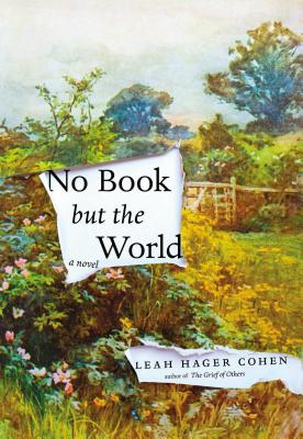 Cover for No Book But the World